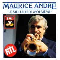 Trumpet Recital: Andre, Maurice - BACH, J.S. / HAYDN, J. / HUMMEL, J.N. / CHARPENTIER, M.-A, / CLARKE, J. / DINICU, G. (Le Meilleur De Moi-Meme)