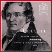 CRUSELL, B.H.: Clarinet Concertos Nos. 1-3 (Pay)