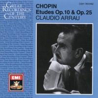 CHOPIN: Etudes, Opp. 10 and 25 / 3 Nouvelles etudes (Arrau)