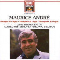 ANDRE, Maurice: Music for Trumpet and Organ
