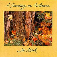 马克,乔恩:秋天的一个星期日 MARK, Jon: Sunday in Autumn (A)