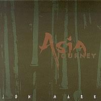 马克,乔恩:亚洲之旅 MARK, Jon: Asia Journey