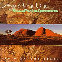 克拉克,大卫·安东尼:黄金时代以后的澳大利亚 CLARK, David Antony: Australia Beyond the Dreamtime