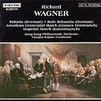 瓦格纳,R.:波兰裔侨民/统治吧,不列颠/进行曲 WAGNER, R.: Polonia / Rule Britannia  / Marches