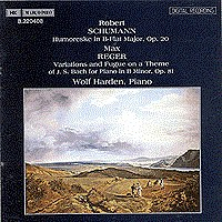 舒曼,R.:幽默曲,作品20/里格:变奏与赋格,作品81 SCHUMANN, R.: Humoreske, Op. 20 / REGER: Variations and Fugue, Op. 81