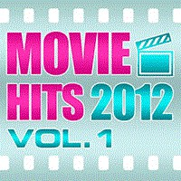 Movie Hits 2012: Vol. 1